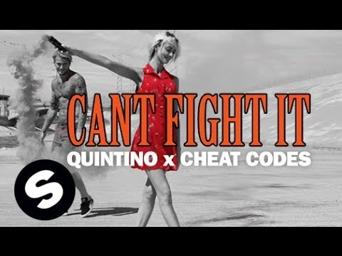 Quintino x Cheat Codes - Can't Fight It