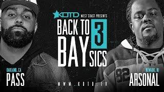 KOTD - Rap Battle - Arsonal vs Pass | #B2B3