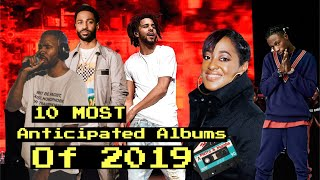 The Most Anticipated Hip Hop Albums of 2019