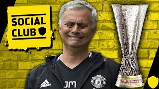EUROPA LEAGUE CHAMPIONS OR BUST FOR MOURINHO? | SOCIAL CLUB