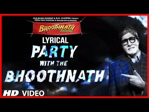 Xxx Mp4 Party With The Bhoothnath Lyric Video Bhoothnath Returns Amitabh Bachchan Yo Yo Honey Singh 3gp Sex