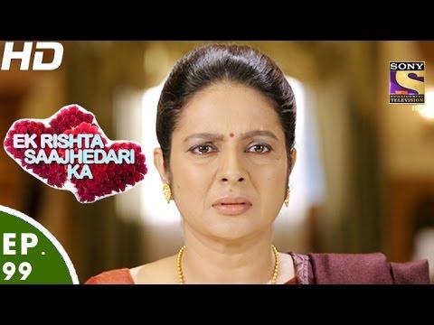 Ek Rishta Saajhedari Ka - एक रिश्ता साझेदारी का - Episode 99 - 26th December, 2016