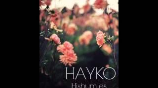 Hayko - Hishum es / Հայկո - Հիշու՞մ ես