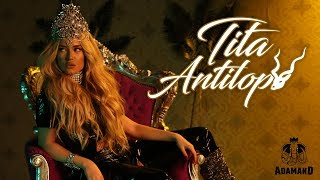 TITA - ANTILOPA [Official 4K Video]