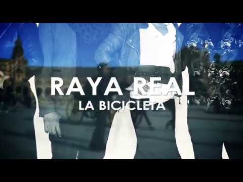 Raya Real - La Bicicleta (Lyric Video) mp3