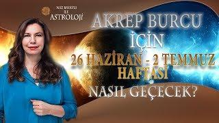 26 Haziran - 2 Temmuz Haftası Yükselen AKREP ve AKREP burcunu neler bekliyor?