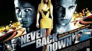 Never Back Down Theme Song