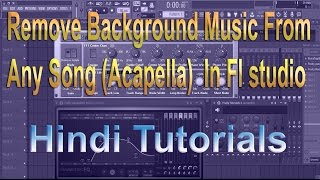 Remove Background Music From  Any Song (Acapella)  In Fl studio
