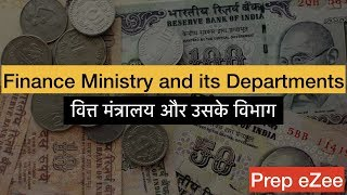 Economy 4-1 Finance Ministry and its Departments वित्त मंत्रालय और उसके विभाग