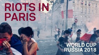 PARIS RIOTS with Police after France World Cup Win - raw & uncut footage - 1/2