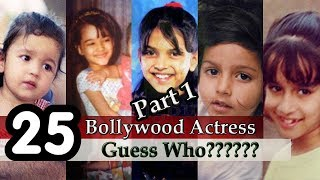 Bollywood Actress - Guess The Bollywood Actress | Guess Bollywood Actresses From Childhood Pictures