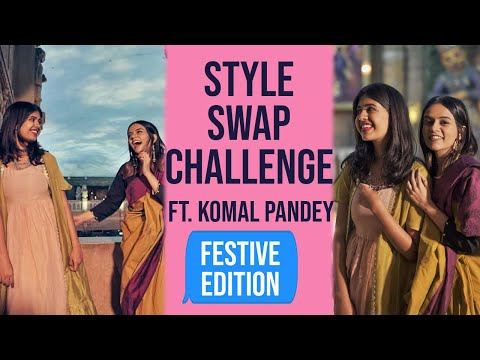 Xxx Mp4 Festive Style Swap Challenge With Komal Pandey Sejal Kumar 3gp Sex