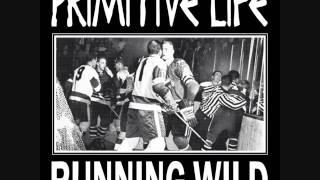 Primitive Life - Running Wild (2016)[Full Album]