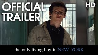 THE ONLY LIVING BOY IN NEW YORK | Official Trailer | 2017 [HD]