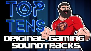 Top Ten Original Gaming Soundtracks - The Completionist®