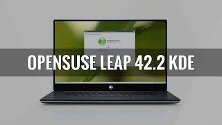 OpenSUSE Leap 42.2 KDE Edition - See What's New