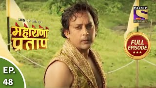 Bharat Ka Veer Putra - Maharana Pratap - Episode 48 - 15th August 2013