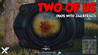 Just the Two of Us - PlayerUnknown's Battlegrounds with Jackfrags