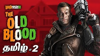 Wolfenstein The Old Blood Part 2 Live Tamil Gaming