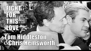 Hiddlesworth/Thorki - Fight For This Love