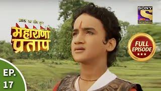 Bharat Ka Veer Putra - Maharana Pratap - Episode 17 - 24th June 2013
