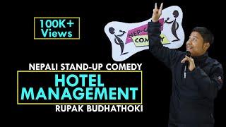 Hotel Management | Nepali Stand-up Comedy | Rupak Budhathoki | Nep-Gasm Comedy