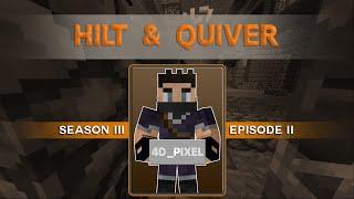 Hilt & Quiver :: S3E2 :: Ryker has a Pedo-stache