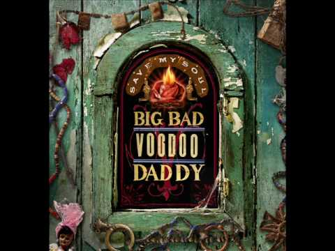 Big Bad Voodoo Daddy - Save My Soul Video Clip