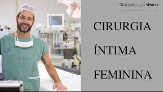 Cirurgia íntima feminina ou ninfoplastia: tudo que você precisa saber!