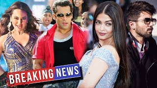 Sonakshi Sinha का Salman के RACE 3 में MAIN ROLE, Aishwarya Rai करेगी Shahid Kapoor से Romance