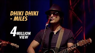 DHIKI DHIKI - MILES : WIND OF CHANGE [ PRE-SEASON ] at GAAN BANGLA TV