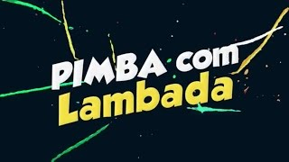 Vira Milho - Mistura pimba com lambada (Official video)