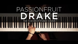 Drake - Passionfruit   The Theorist Piano Cover