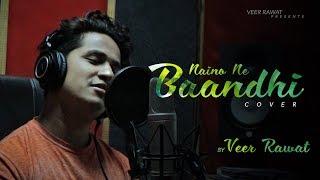 Naino Ne Baandhi   Gold   Akshay Kumar   Mouni Roy   Arko   Yasser Desai   Cover by Veer Rawat