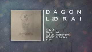 Dagon Lorai - In Bahlena
