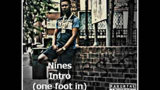 Nines Intro one foot in
