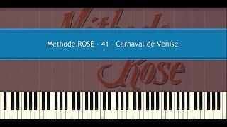 Methode ROSE 41 - Carnaval de Venise (Piano Tutorial)