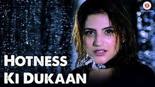 Hotness Ki Dukaan - Official Music Video   Kellie Singh   Millind Gaba