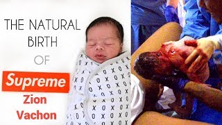 The Natural Birth of Supreme Zion Vachon | No Meds (Graphic)