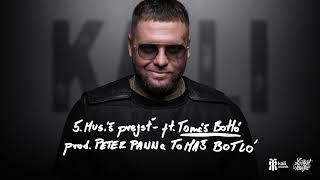 Kali - Musíš prejsť ft. Tomáš Botló PROD. Peter Pann (OFFICIAL AUDIO)