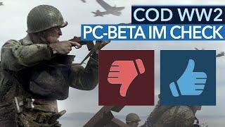 Call of Duty WW2 - Warum wird die PC-Beta so negativ bewertet? - Fazit