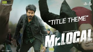Mr.Local | Mr.Local Theme Lyric Video | Sivakarthikeyan, Nayanthara | Hiphop Tamizha | M. Rajesh