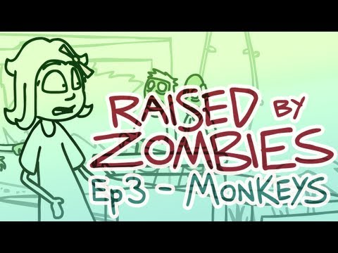 Raised By Zombies Ep 3 Monkeys