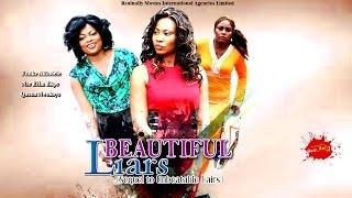Beautiful Liars 1 - Latest Nollywood Movies 2014