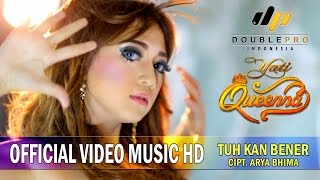 Yati Queenna - Tuh Kan Bener [Official Video Music] Full HD