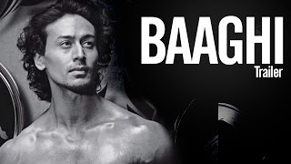 Baaghi Official TRAILER ft Tiger Shroff  & Shraddha Kapoor RELEASES