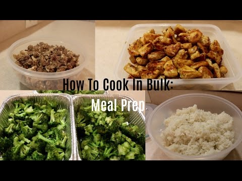How To Cook In Bulk: Meal Prep