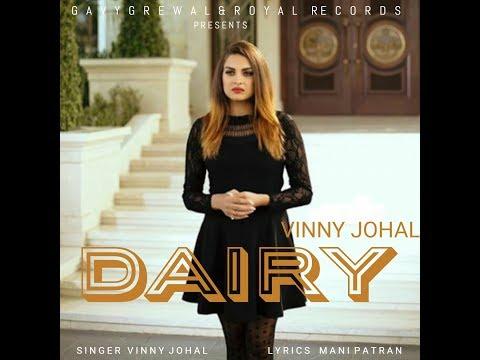 Xxx Mp4 DAIRY Full Song Vinny Johal Mani Patran Latest Punjabi Songs 2017 Royal Records 3gp Sex