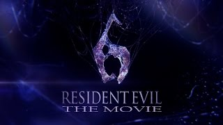 Resident Evil 6 HD - The Movie (русские субтитры)