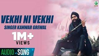 Kanwar Grewal ● Vekhi Ni Vekhi ● Latest Punjabi Songs ● 2016 ● Finetone